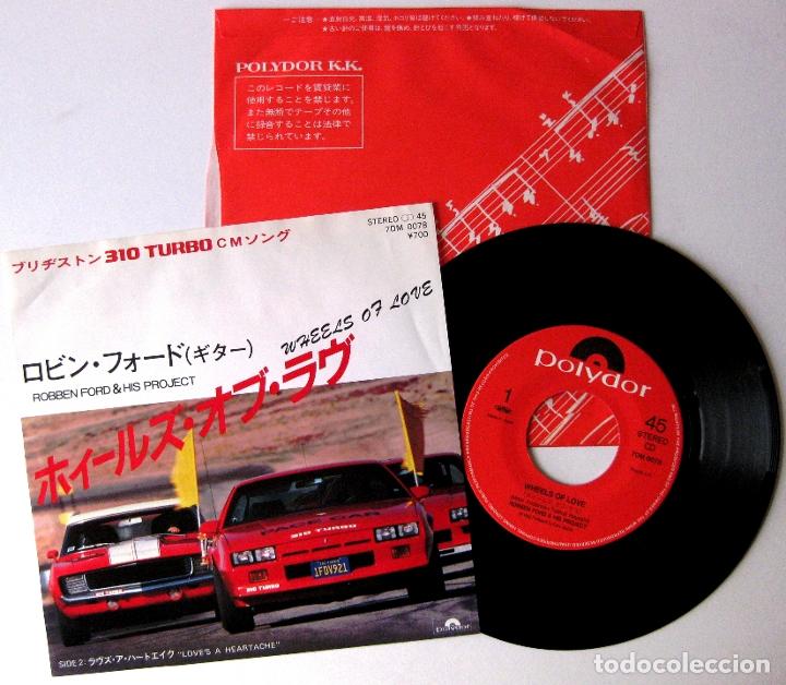 ROBBEN FORD & HIS PROJECT - WHEELS OF LOVE - SINGLE POLYDOR 1983 JAPAN (EDICIÓN JAPONESA) BPY (Música - Discos de Vinilo - Singles - Pop - Rock Internacional de los 80)