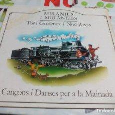 Discos de vinilo: LP. MIRANIUS I MIRANEIES -- CANSONS I DANSES PER A LA MAINADA. Lote 178893980
