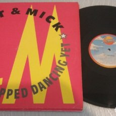 Discos de vinilo: PAT AND MICK / I HAVEN'T STOPPED DANCING VET / MAXI-SINGLE 12 INCH. Lote 178908520