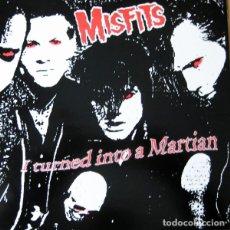 Discos de vinilo: MISFITS I TURNED INTO A MARTIAN LP . PUNK ROCK HORROR SHOCK RAMONES DANZIG. Lote 178911575
