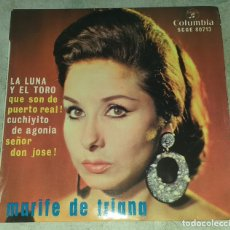 Discos de vinilo: MARIFE DE TRIANA: LA LUNA Y EL TORO +3 (COLUMBIA 1964). Lote 178918928