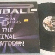 Discos de vinilo: PINBALL V. S. CORBAN DALLAS / THE FINAL COUNTDOWN / MAXI-SINGLE 12 INCH. Lote 178921572