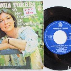 Discos de vinilo: CLEMENCIA TORRES-SINGLE CANCION PARA UNA ESPOSA TRISTE - NO HAY PRIMAVERA EN NOVIEMBRE. Lote 178922183
