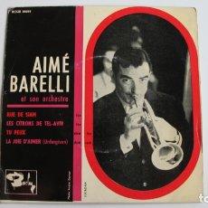Discos de vinilo: AIME BARELLI ET SON ORCHESTRE - RUE DE SIAM. Lote 178926741