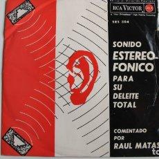 Discos de vinilo: SINGLE SONIDOS EN EL ESPACIO UN DISCO DEMOSTRACION DELSONIDO ESTEREOFONICO NARRADOR RAUL MATAS. Lote 178926832