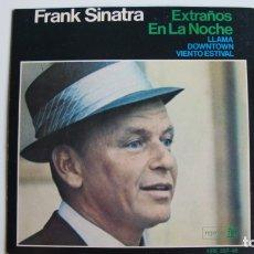 Discos de vinilo: FRANK SINATRA / EXTRAÑOS EN LA NOCHE + 3 / EP 7 INCH. Lote 178927807
