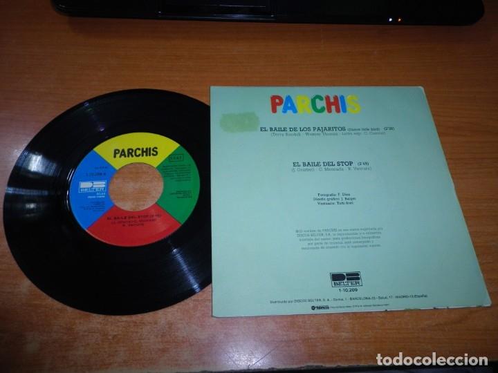Discos de vinilo: PARCHIS El baile de los pajaritos / El baile del stop SINGLE VINILO 1981 TINO FERNANDEZ 2 TEMAS - Foto 2 - 178937436