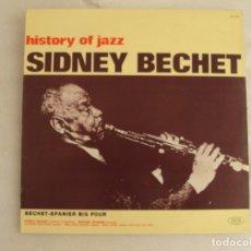 Discos de vinilo: SIDNEY BECHET, HISTORY OF JAZZ. LP EDICION ITALIANA 1971, JOCKER COLLECTOR'S EDITION. Lote 178938625