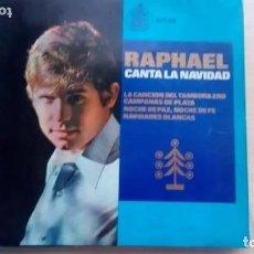 Discos de vinilo: SINGLE RAPHAEL CANTA LA NAVIDAD, TAMBORILERO, CAMPANAS, NOCHE DE PAZ, NAVIDAD BLANCA, HISPA VOX. Lote 178943267