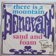 Discos de vinilo: DONOVAN - THERE IS A MOUNTAIN - SAND AND FOAM - EDICION ESPAÑOLA - EPIC 1967. Lote 178945505