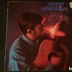 Discos de vinilo: LP-ROGER WHITTAKER-I DON´T BELIEVE IN IF ANYMORE-1971-VINILO EN PERFECTO ESTADO. Lote 178945658