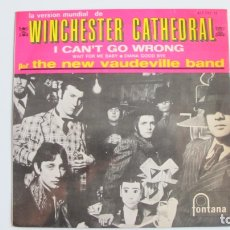 Discos de vinilo: THE NEW VAUDEVILLE BAND (SINGLE FONTANA 1966) WINCHESTER CATHEDRAL (CATEDRAL) - I CAN'T GO WRONG. Lote 178945903