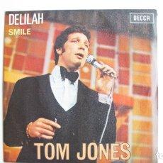 Discos de vinilo: SINGLE - TOM JONES - DELILAH - YEAR 1968 - EDITION SPANISH. Lote 178946173