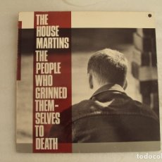 Discos de vinilo: THE HOUSE MARTINS, THE PEOPLE WHO GRINNED THEMSELVESTO DEATH. LP EDICION ESPAÑOLA 1987 CHRYSALIS. Lote 178957445