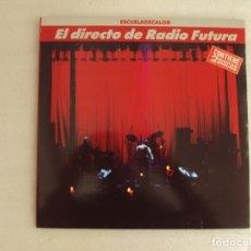 Discos de vinilo: REL DIRECTO DE RADIO FUTURA, ESCUELADECALOR. DOBLE LP EDICION ESPAÑOLA 1989 BMG ARIOLA. Lote 178957825