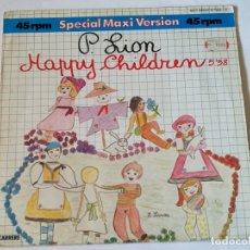 Discos de vinilo: P. LION - HAPPY CHILDREN - 1984. Lote 178959858