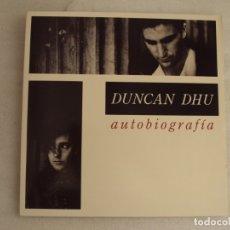 Discos de vinilo: DUNCAN DHU. AUTOBIOGRAFÍA. DOBLE LP EDICIÓN ESPAÑOLA 1989 GASA. Lote 178960202