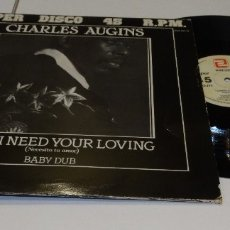 Discos de vinilo: CHARLES AUGINS MAXI SINGLE 1984 BABY I NETED YOUR LOVING . Lote 178962016