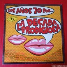 Discos de vinilo: LA DÉCADA PRODIGIOSA LOS AÑOS 70. Lote 194112447