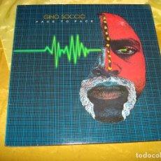 Discos de vinilo: GINO SOCCIO. FACE TO FACE. ATLANTIC, 1982. EDT. GERMANY. IMPECABLE (#). Lote 178967708