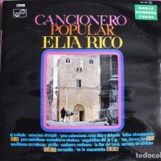 Discos de vinilo: LP REGIONAL - ELIA RICO - CANCIONERO POPULAR (SPAIN, ZAFIRO 1970). Lote 178967972