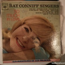 Discos de vinilo: RAY CONNIF SINGERS. SO MUCH IN LOVE . Lote 178974063