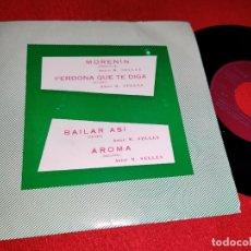 Discos de vinilo: ORQUESTA MAESTRO SELLES MORENIN/PERDONA QUE TE DIGA/BAILAR ASI/AROMA 7''EP 1972 BERTA PROMO. Lote 178976305