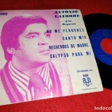 Discos de vinilo: ANTONIO LATORRE RECUERDO DE MADRE/CALYPSO/CANTO MIO/NO ME PERDONES 7''EP 1975 BCD PROMO. Lote 178976583