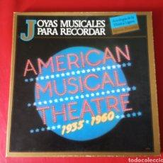 Discos de vinilo: JOYAS MUSICALES PARA RECORDAR AMERICAN MUSICAL TEATRE. Lote 178976970