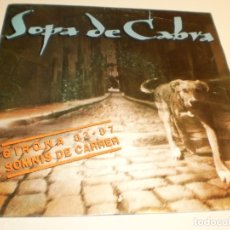Discos de vinilo: SINGLE SOPA DE CABRA. GIRONA 83 87. SOMNIS DE CARRER. SALSETA 1992 SPAIN (PROVAT I SEMINOU). Lote 178985561