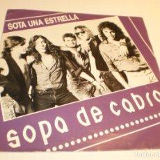 Discos de vinilo: SINGLE SOPA DE CABRA. SOTA UNA ESTRELLA. TOT QUEDA IGUAL. SALSETA 1991 SPAIN (PROVAT I SEMINOU). Lote 178985802