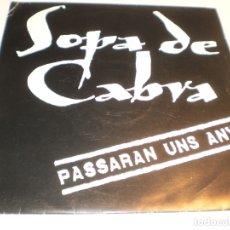 Discos de vinilo: SINGLE SOPA DE CABRA. PASSARAN UNS ANYS. SALSETA 1991 SPAIN PROMOCIÓ (PROVAT I SEMINOU). Lote 178985862