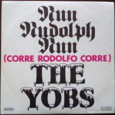 Discos de vinilo: THE YOBS...RUN RUDOLPH RUN = CORRE RODOLFO CORRE .(THE BOYS). (NEMS 1977 ) SPAIN.. Lote 178986080