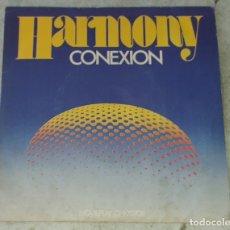 Discos de vinilo: CONEXION: HARMONY / DON'T CRY (MOVIEPLAY 1972). Lote 178992865