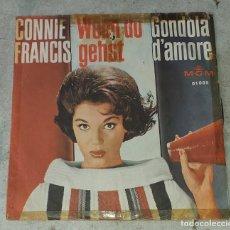 Discos de vinilo: CONNIE FRANCIS: WENN DU GEHST/ GONDOLA D'AMORE (MGM 1962). Lote 178993127