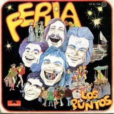 Disques de vinyle: LOS PUNTOS / FERIA / EN OTRA TIERRA (SINGLE 1975). Lote 178994650