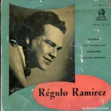 Discos de vinilo: REGULO RAMIREZ / ESPAÑOLA / QUE BONITOS OJOS + 2 (EP 1959). Lote 178995286