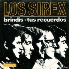Dischi in vinile: LOS SIREX / BRINDIS / TUS RECUERDOS (SINGLE 1967). Lote 178995952