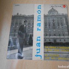 Discos de vinilo: JUAN RAMÓN, EP, NO ESPERO A NINGUNA + 3, AÑO 1965. Lote 178996737