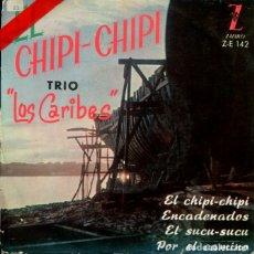 Discos de vinilo: TRIO LOS CARIBES / EL CHIPI-CHIPI / POR EL CAMINO + 2 (EP 1960). Lote 178997203