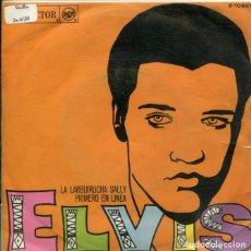 Discos de vinilo: ELVIS PRESLEY / LA LARGUIRUCHA SALLY / PRIMERO EN LINEA (SINGLE 1968). Lote 178999351