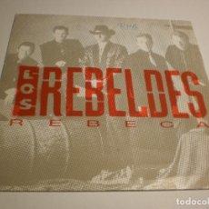 Discos de vinilo: SINGLE LOS REBELDES REBECA. EPIC 1991 PROMO (PROBADO Y BIEN). Lote 179000058