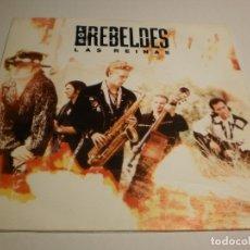 Discos de vinilo: SINGLE LOS REBELDES LAS REINAS EPIC 1991 PROMO (PROBADO Y BIEN, SEMINUEVO). Lote 179000246