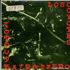 Discos de vinilo: LOS COYOTES / COMO UN EXTRANJERO / ¿A QUIEN QUIERES TU? (SINGLE 1985). Lote 179000452