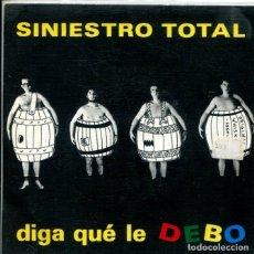 Discos de vinilo: SINIESTRO TOTAL / DIGA QUE LE DEBO / CORTA O PELO, LANDRU (SINGLE PROMO 1987). Lote 179001357
