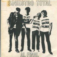 Discos de vinilo: SINIESTRO TOTAL / AL FINAL / NO ME MATES CON TOMATE (SINGLE PROMO 1986). Lote 179001456