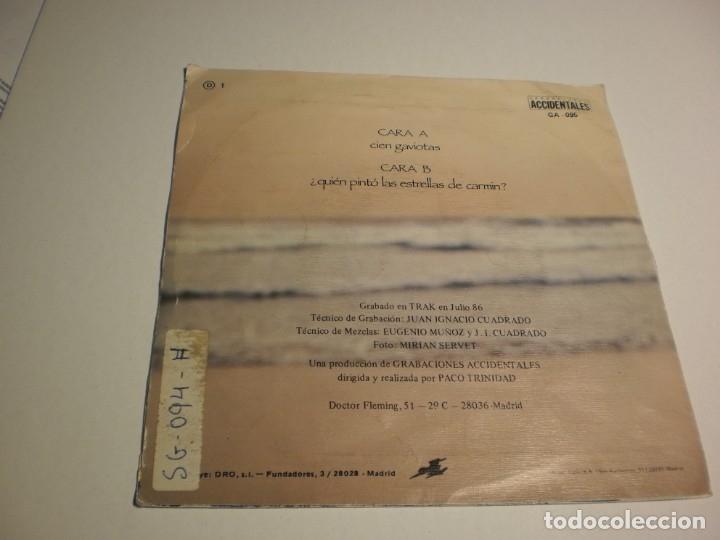 Discos de vinilo: single duncan dhu cien gaviotas. quién pintó las estrellas grabac accidentales 1986 (Probado y bien) - Foto 2 - 179003778