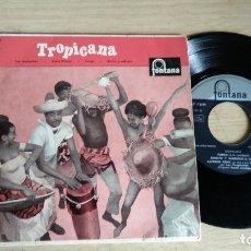 Discos de vinilo: EP-TROPICANA-1958-SPAIN-. Lote 179008545