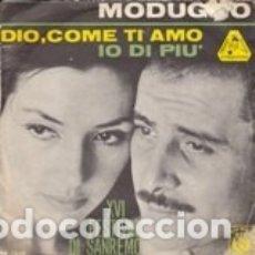 Disques de vinyle: MODUGNO DIO, COME TI AMO /IO DI PIU' FESTIVAL DI SANREMO 1966 CURCI COVER USED . Lote 179017087