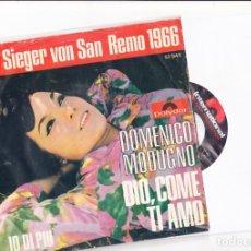 Discos de vinilo: DER SIEGER VON SANREMO 1966 DOMENICO MODUGNO DIO, COME TI AMO GERMANY . Lote 179017205